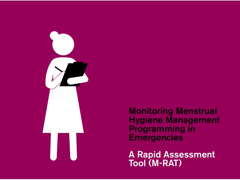 M-RAT: Monitoring Menstrual Hygiene Management Programming in Emergencies