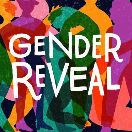 Gender Reveals Transgender and POC Grant Round – Fall 2021
