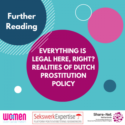 Further Reading: Everything is legal here, right? Realities of Dutch Prostitution Policy